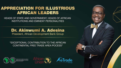 African Development Bank President Ten African Heads Of State To Be Awarded For Exceptional Contribution To The Afcfta Process 500x280